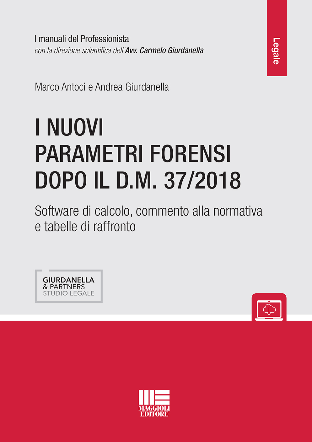 I nuovi parametri forensi dopo il D.M. 37/2018