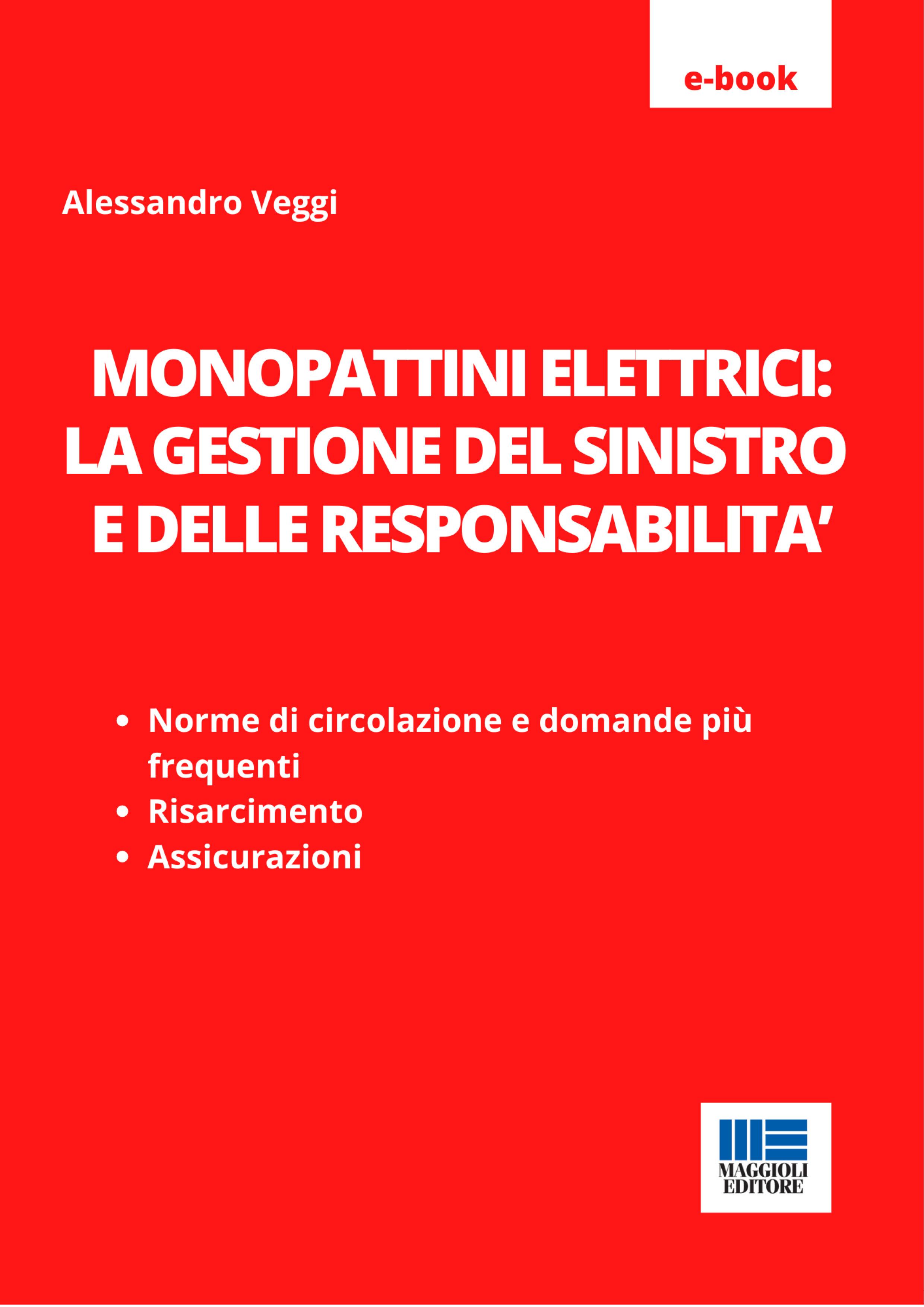 Monopattini elettrici: la gestione del sinistro e delle responsabilità - e-Book in pdf