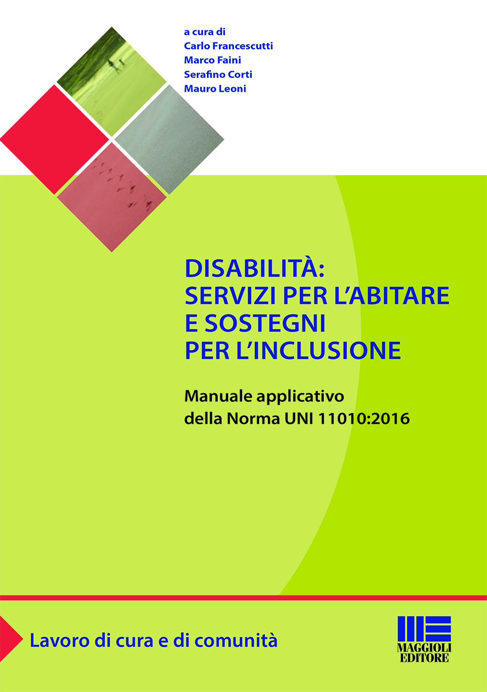 Disabilità: servizi per l'abitare e sostegni per l'inclusione