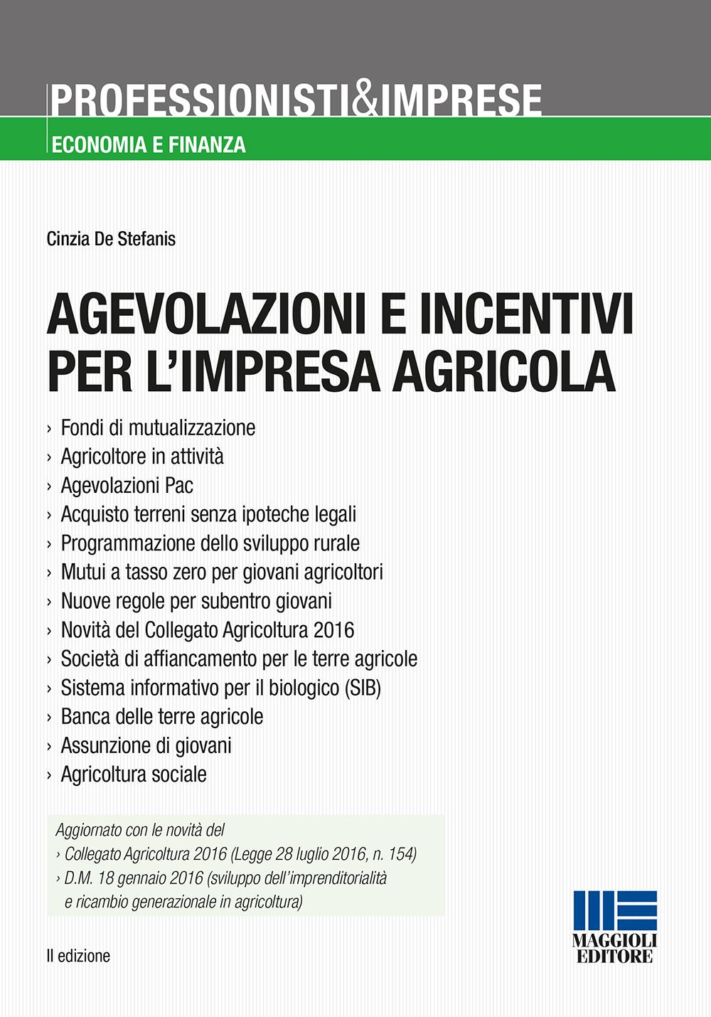 Agevolazioni e incentivi  per l'impresa agricola