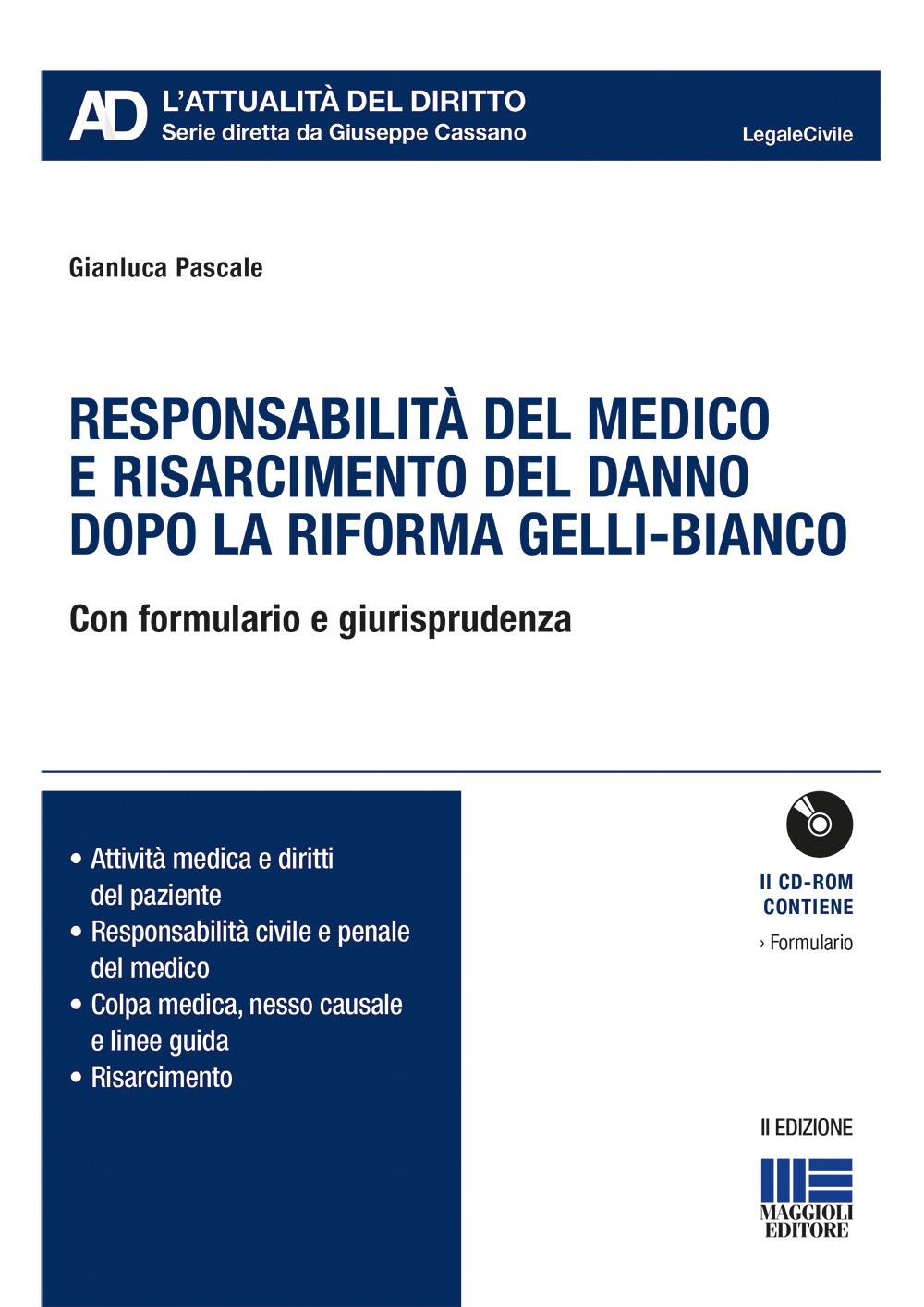 Responsabilità del medico e risarcimento del danno dopo la riforma Gelli-Bianco