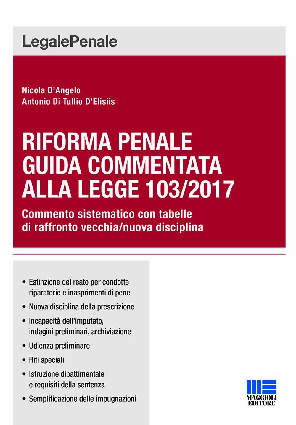 Riforma penale guida commentata alla Legge 103/2017