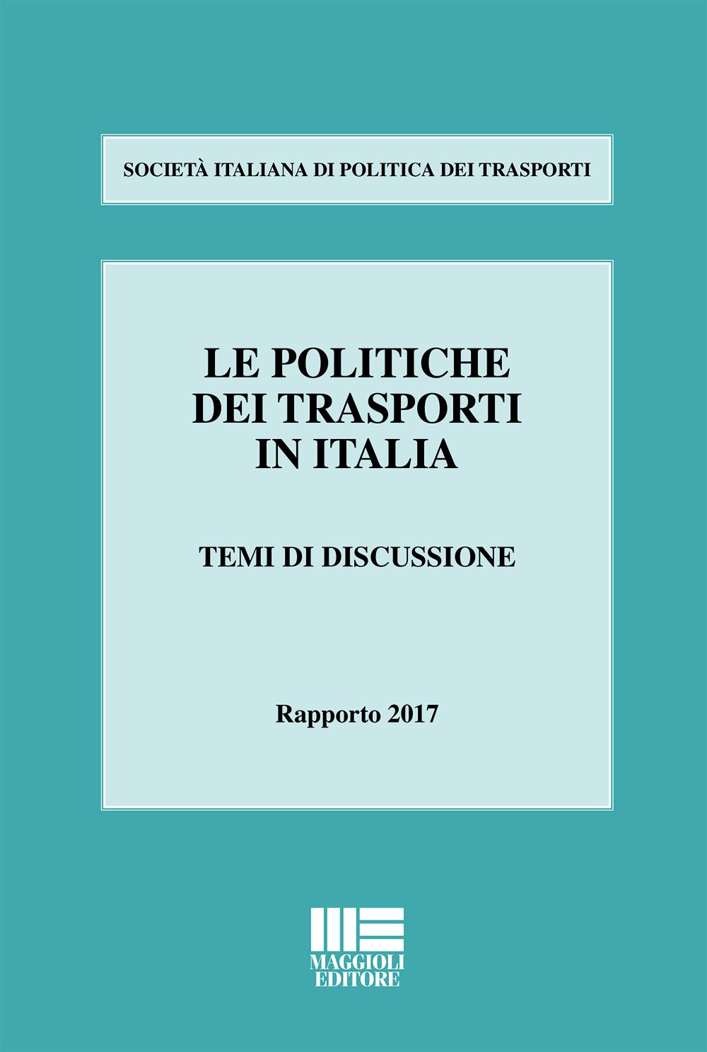 LE POLITICHE DEI TRASPORTI IN ITALIA