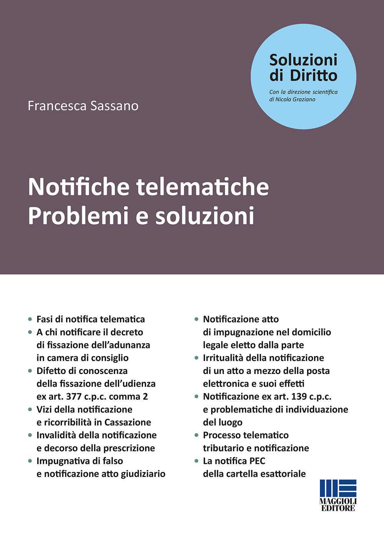 Notifiche telematiche. Problemi e soluzioni