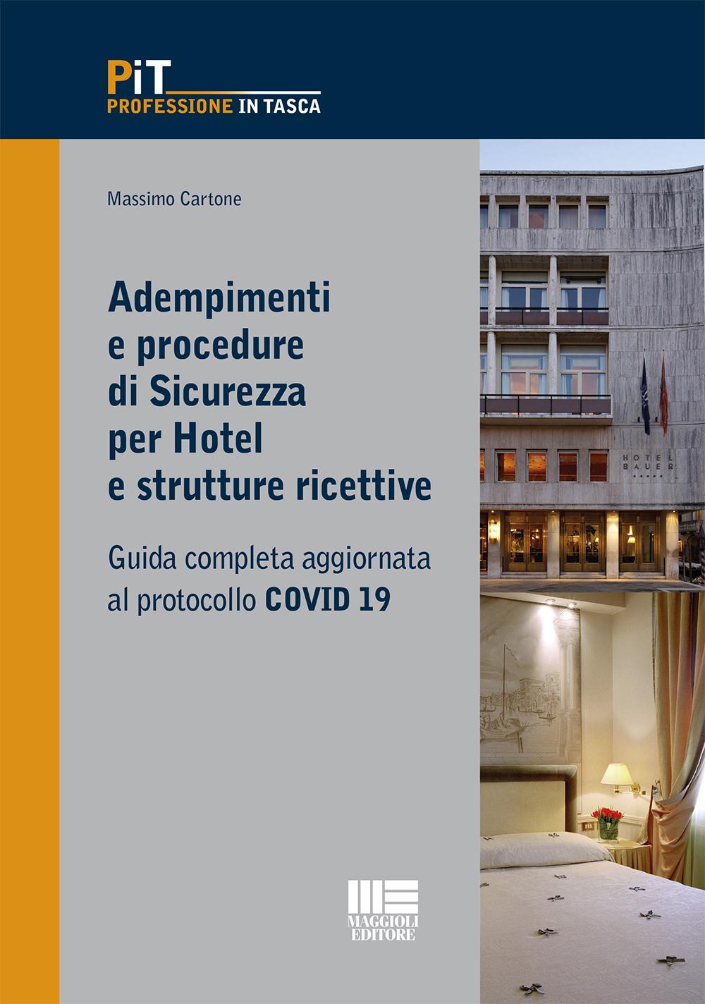 Adempimenti e procedure di Sicurezza per Hotel e strutture ricettive