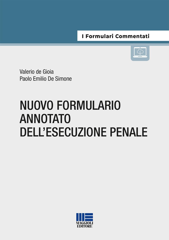 Nuovo formulario annotato dell'esecuzione penale