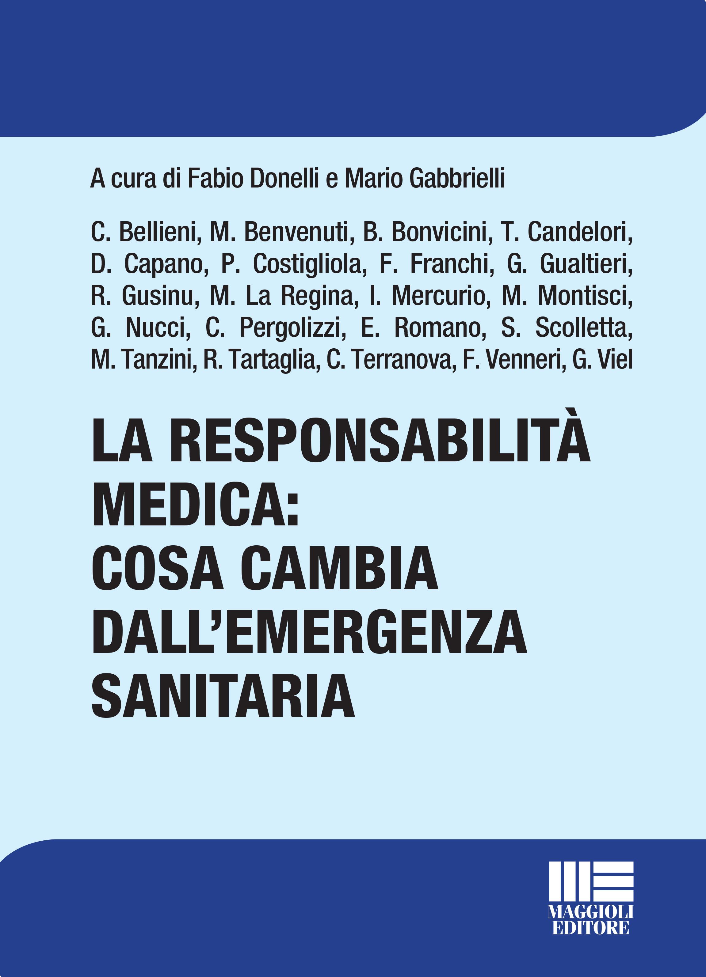 LA RESPONSABILITA' MEDICA: COSA CAMBIA DALL'EMERGENZA SANITARIA - eBook