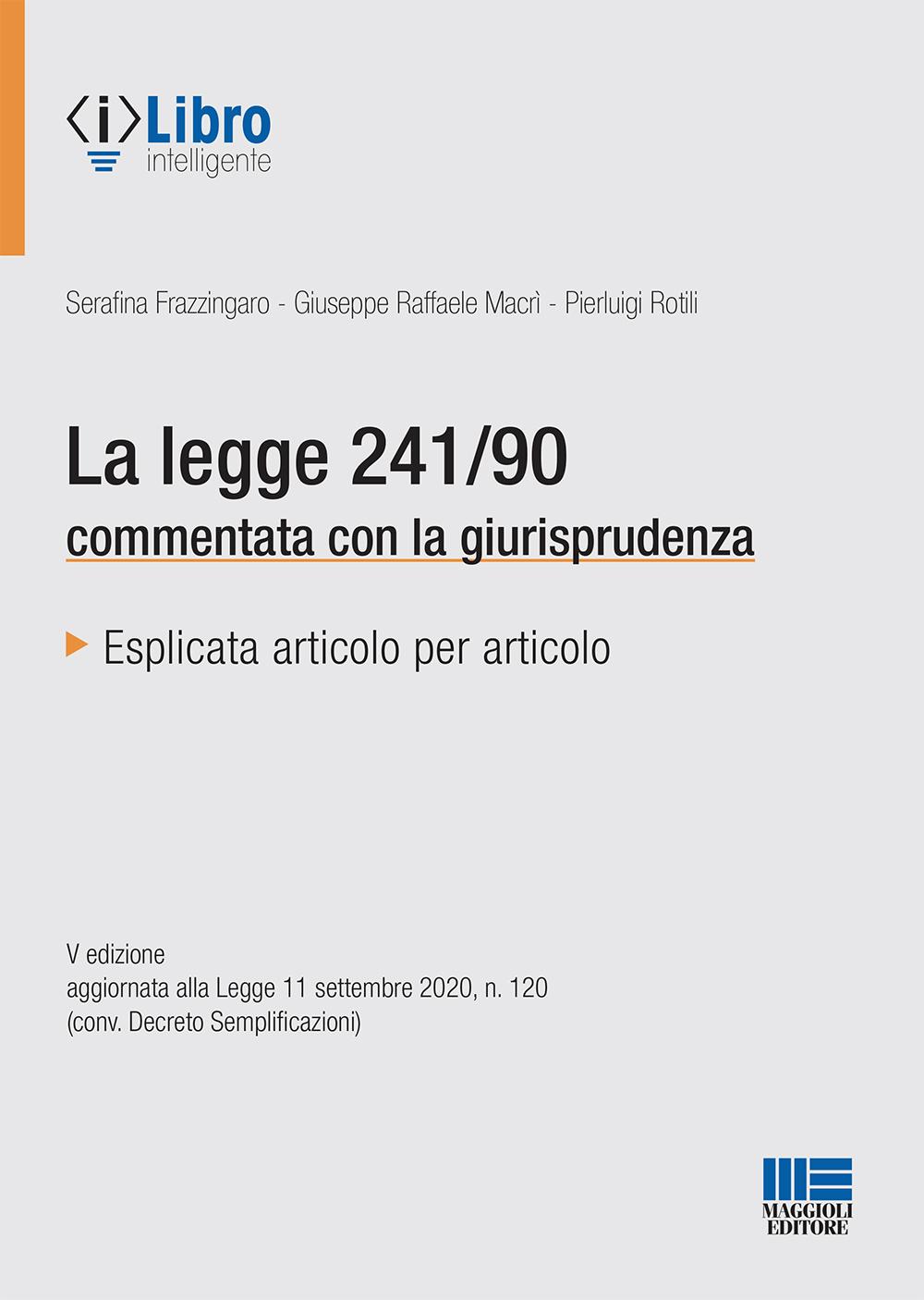 La legge 241/90 commentata con la giurisprudenza