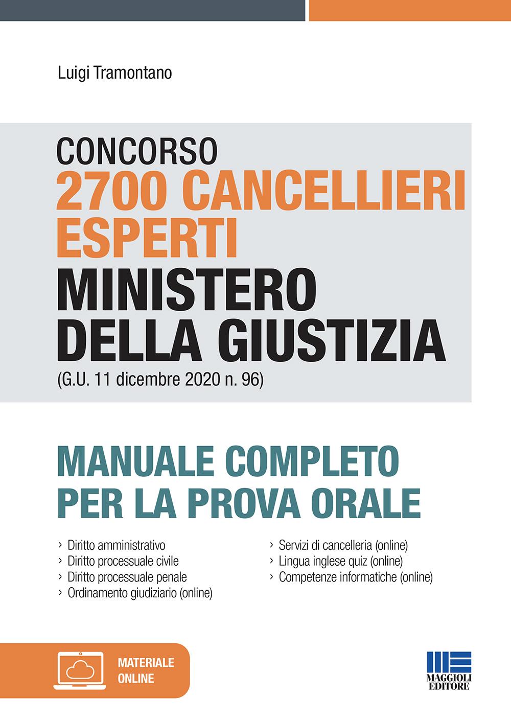 Concorso 2700 Cancellieri esperti Ministero della Giustizia (G.U. 11 dicembre 2020 n. 96)