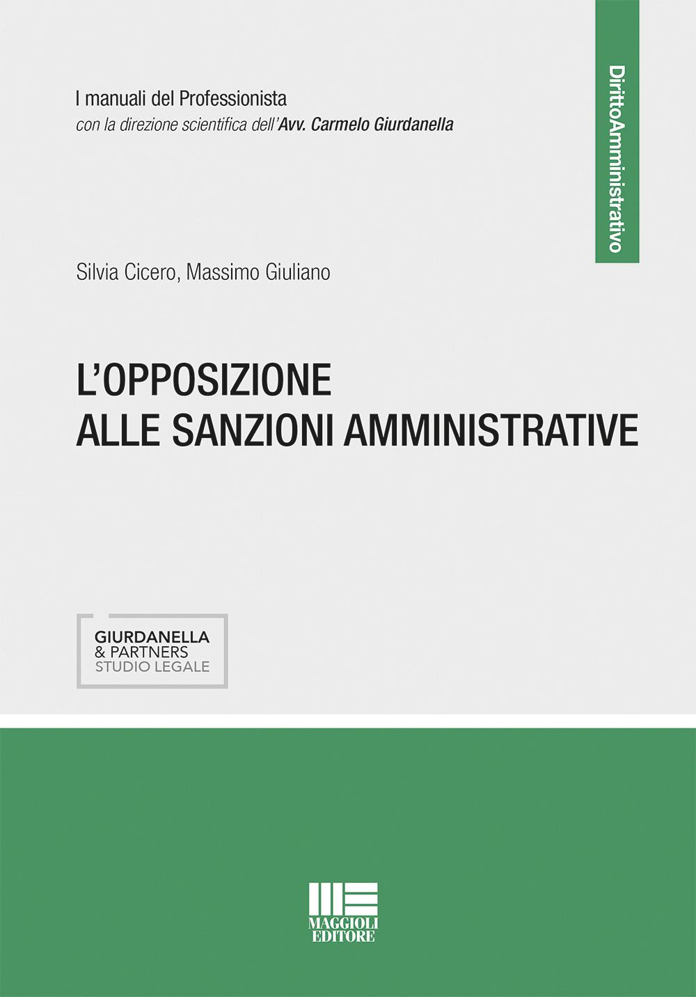 L'opposizione alle sanzioni amministrative